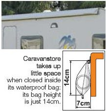 The caravanstore takes up little space when closed inside its waterproof bag.